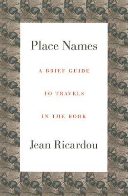 Place Names, Jean Ricardou