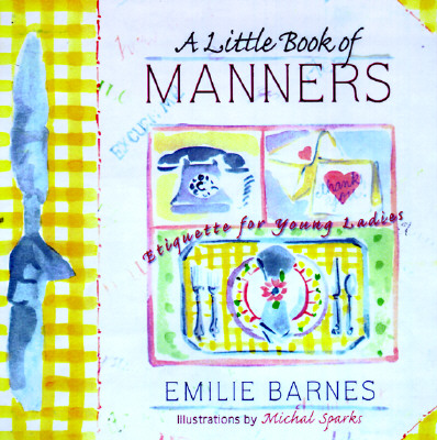Image for LITTLE BOOK OF MANNERS
