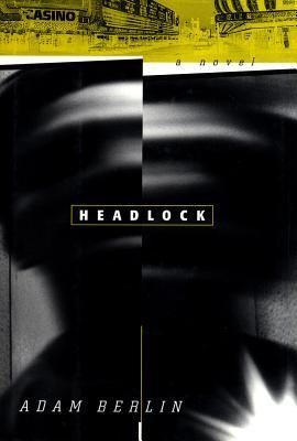 Image for HEADLOCK : A NOVEL