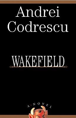Wakefield, Codrescu, Andrei