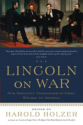Lincoln on War, Holzer, Harold
