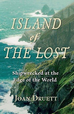 Image for Island of the Lost: Shipwrecked at the Edge of the World