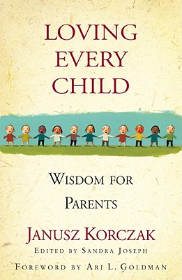 Image for Loving Every Child: Wisdom for Parents