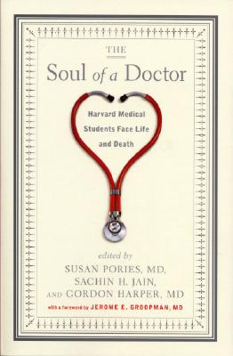 Image for Soul of a Doctor: Harvard Medical Students Face Life and Death
