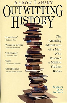 Image for OUTWITTING HISTORY : THE AMAZING ADVENTU