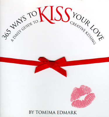 Image for 365 Ways to Kiss Your Love