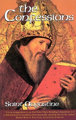 Image for The Confessions, Revised: Saint Augustine (The Works of Saint Augustine : a Translation for the 21st Century)