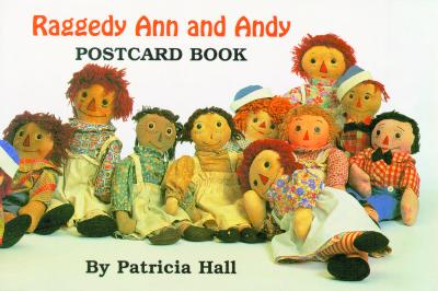 Raggedy Ann and Andy Postcard Book, Hall, Patricia