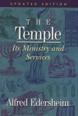 Image for The Temple: Its Ministry and Services, Updated Edition