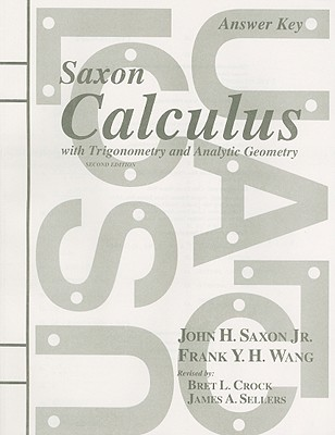 Image for Saxon Calculus with Trigonometry and Analytic Geometry, Answer Key