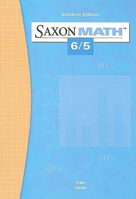 Saxon Math 6/5: Student Edition 2004, SAXON PUBLISHERS