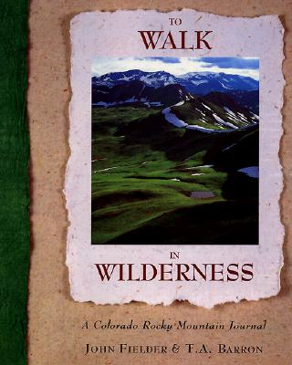 Image for To Walk in Wilderness