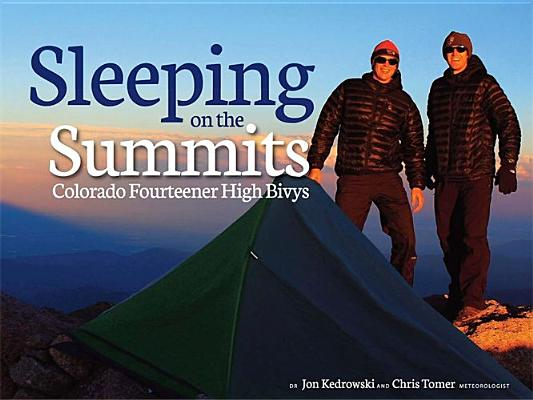 Sleeping on the Summits, Jon Kedrowski, Chris Tomer