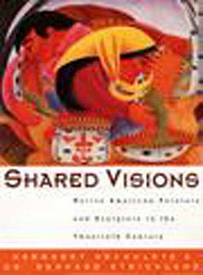 Image for Shared Visions: Native American Painters and Sculptors in the Twentieth Century