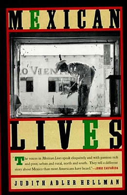 Mexican Lives, Hellman, Judith Adler