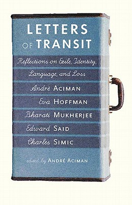 Image for Letters of Transit : Reflections on Exile, Identity, Language, and Loss