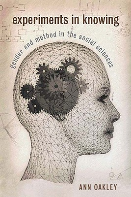 Image for Experiments in Knowing: Gender and Method in the Social Sciences