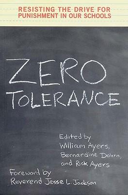 "Zero Tolerance: Resisting the Drive for Punishment, ""Jackson, Jesse L."""
