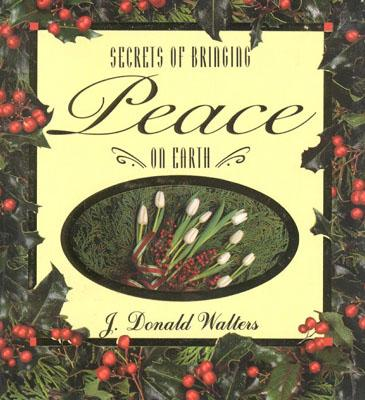 Image for Secrets of Bringing Peace on Earth