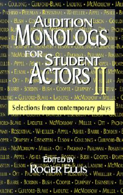 Image for Audition Monologs for Student Actors II: Selections from Contemporary Plays