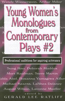 Young Women's Monologs from Contemporary Plays 2, Gerald Lee (EDT) Ratliff