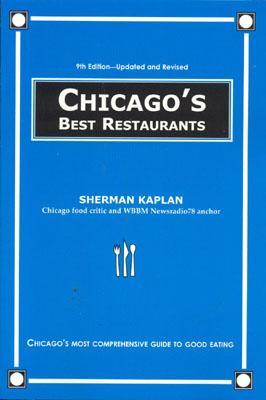 Chicago's Best Restaurants, Kaplan, Sherman