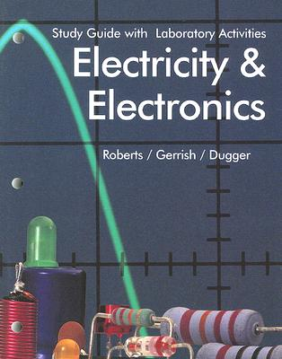 Image for Electricity & Electronics: With Laboratory Activities (Study Guide With Laboratory Activities)