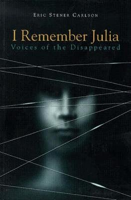 Image for I Remember Julia: Voices of the Disappeared