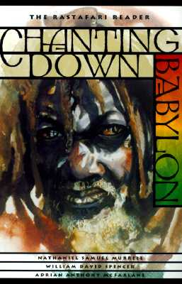 Image for Chanting Down Babylon: The Rastafari Reader