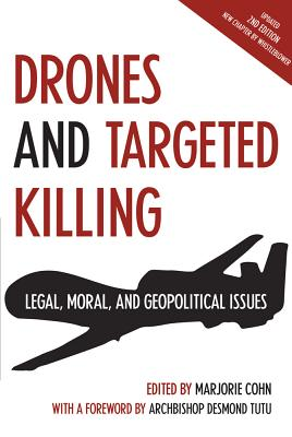 Drones and Targeted Killing: Legal, Moral, and Geopolitical Issues, Marjorie Cohn