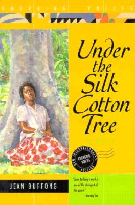 Image for Under the Silk Cotton Tree (Emerging Voices (Paperback))