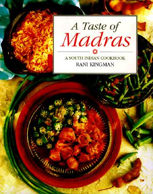 Image for A Taste of Madras: A South Indian Cookbook