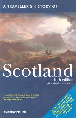 A Traveller's History of Scotland, Fisher, Andrew