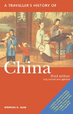 Image for A Traveller's History of China (Traveller's Histories Series)