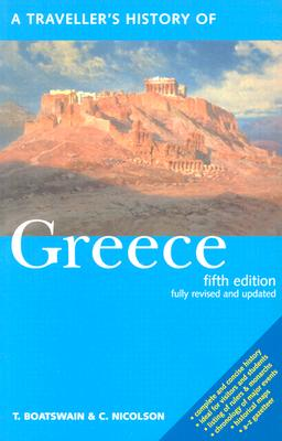 A Traveller's History of Greece, T. Boatswain & C. Nicolson
