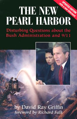 Image for The New Pearl Harbor: Disturbing Questions About the Bush Administration and 9/11