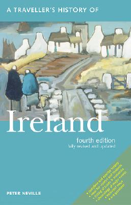 Traveller's History of Ireland [5th ed], Peter Neville