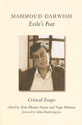 Image for Mahmoud Darwish, Exile's Poet: Critical Essays