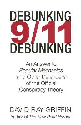 DEBUNKING 9/11 DEBUNKING, DAVID RAY GRIFFIN