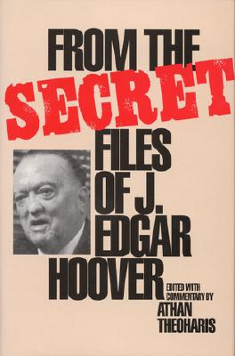 Image for FROM THE SECRET FILES OF J. EDGAR HOOVER
