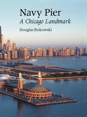 Image for Navy Pier: A Chicago Landmark