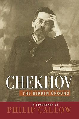 Image for Chekhov: The Hidden Ground