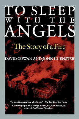 Image for To Sleep with the Angels: The Story of a Fire