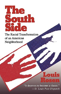 Image for The South Side: The Racial Transformation of an American Neighborhood (Glas, 21)