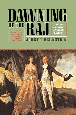 Image for Dawning of the Raj The Life and Times of Warren Hastings