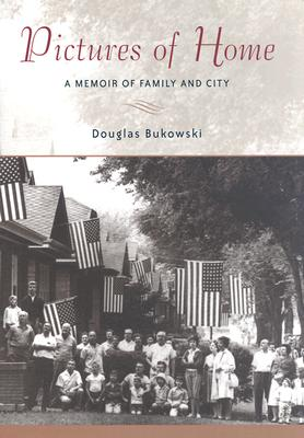 Image for Pictures of Home: A Memoir of Family and City