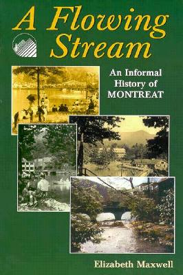 Image for A Flowing Stream: An Informal History of Montreat