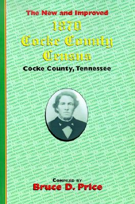 Image for 1870 Cocke County Census: Cocke County Tennessee
