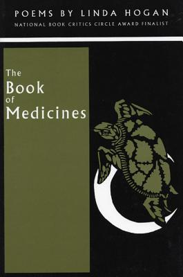 The Book of Medicines, Hogan, Linda