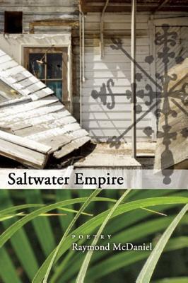 Saltwater Empire, McDaniel, Raymond